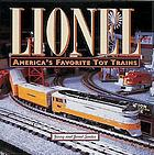 Lionel : America's favorite toy trains