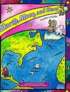 Earth, moon and stars : teacher's guide