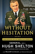 Without hesitation : the odyssey of an American warrior