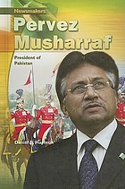 Pervez Musharraf : president of Pakistan