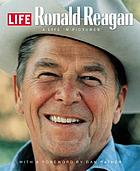 Ronald Reagan : A Life in Pictures