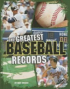 The greatest baseball records