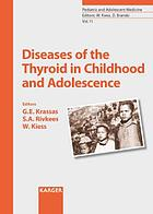 Diseases of the thyroid in childhood and adolescence
