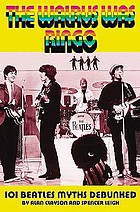 Walrus was Ringo 101 Beatles myths debunked