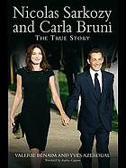 Nicolas Sarkozy and Carla Bruni the true story