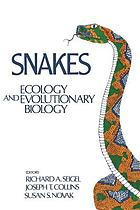 Snakes--ecology and evolutionary biology