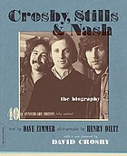 Crosby, Stills & Nash the biography
