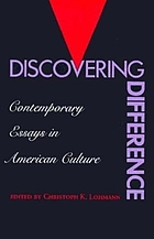 Discovering difference : contemporary essays in American culture