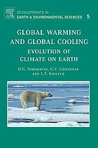 Global warming and global cooling : evolution of climate on Earth