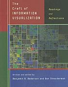 The craft of information visualization : readings and reflections