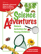 Science adventures : nature activities for young children