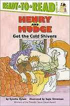 Henry and Mudge get the cold shivers [the seventh book of their adventures