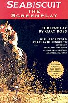 Seabiscuit : the screenplay