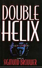 Double helix : a novel