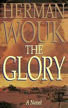 The glory : a novel