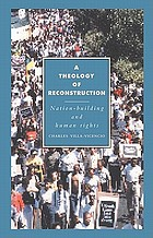 A theology of reconstruction : nation-building and human rights