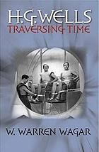 H.G. Wells : traversing time