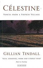 Célestine : voices from a French village