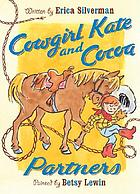 Cowgirl Kate and Cocoa : partners