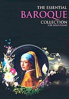 The essential Baroque collection : for solo piano