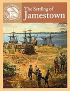 The settling of Jamestown