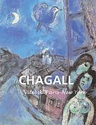 Chagall : Vitebsk, París, Nueva York