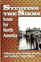 Studying the Sikhs : issues for North America