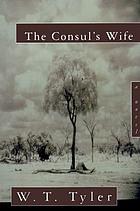 The consul's wife : a novel