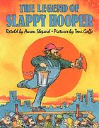 The legend of Slappy Hooper : an American tall tale