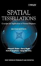 Spatial tessellations : concepts and applications of Voronoi diagrams