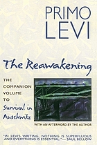 The reawakening (La tregua): a liberated prisoner's long march home through east Europe
