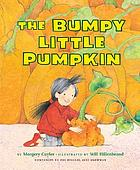 The bumpy little pumpkin