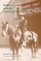 Willard Cochrane and the American family farm