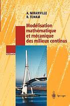 Modélisation mathématique et mécanique des milieux continus