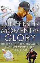 Moment of glory : the year Tiger lost this swing and underdogs ruled the majors