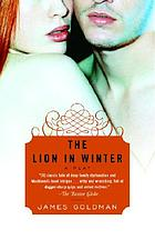 The lion in winter : a play