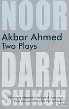 Akbar Ahmed : two plays