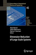 Dimension reduction of large-scale systems proceedings of a workshop held in Oberwolfach, Germany, October 19-25, 2003