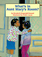 What's in Aunt Mary's room?