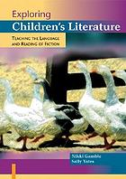 Exploring children's literature : teaching the language and reading of fiction