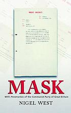 MASK : MI5's penetration of the Communist Party of Great Britain