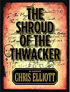 The shroud of the thwacker : a novel