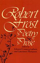 Robert Frost : poetry and prose