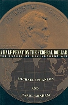 A half penny on the federal dollar : the future of development aid