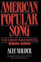 American popular song : the great innovators, 1900-1950