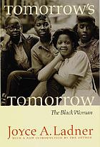 Tomorrow's tomorrow: the Black woman