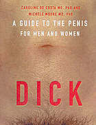 Dick : a guide to the penis for men and women