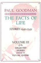The facts of life : stories, 1940-1949
