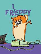 I, Freddy : book one in the golden hamster saga