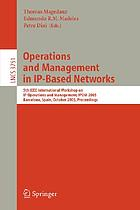 Operations and management in IP-based networks : 5th IEEE International Workshop on IP Operations and Management, IPOM 2005, Barcelona, Spain, October 26-28, 2005 : proceedings